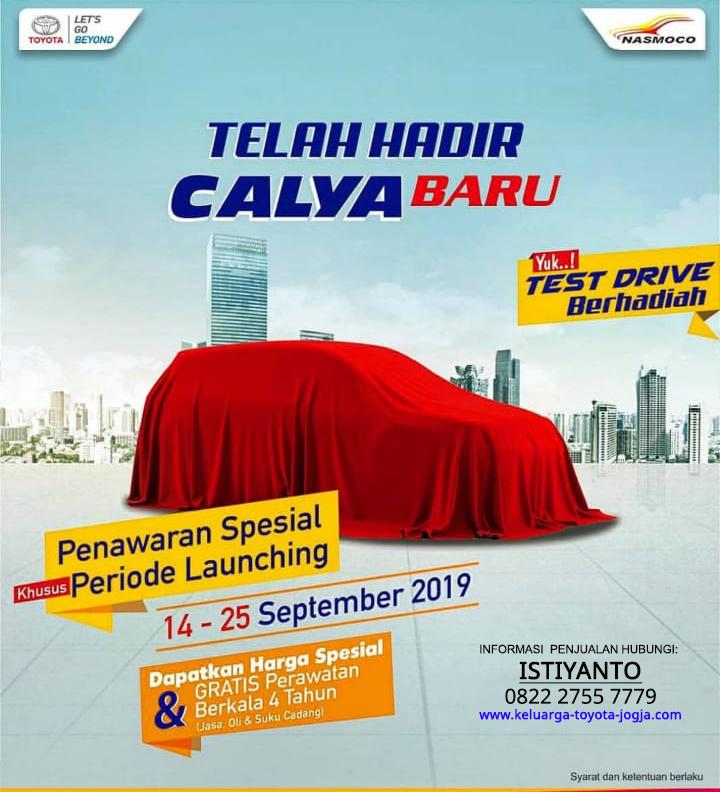 Penawaran Spesial Khusus Periode Launching Toyota New Calya Di Jogja